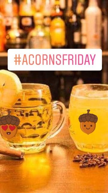 Acorns Friday drink